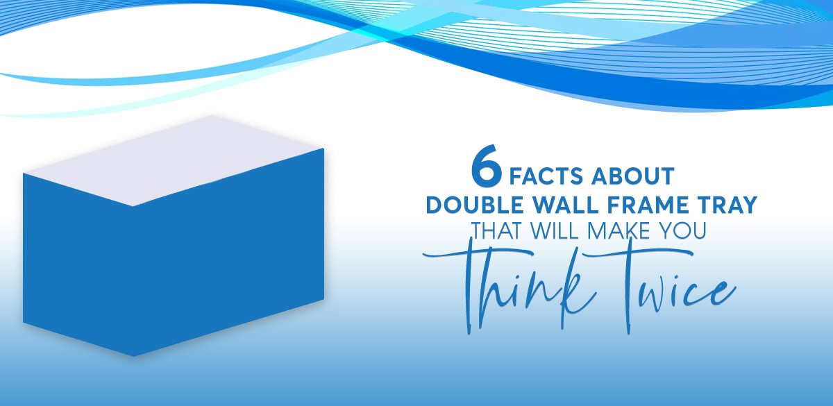 double wall frame tray boxes